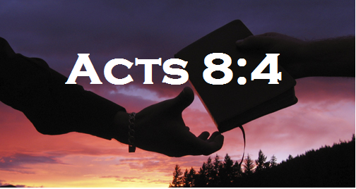 Acts 8:4 Initiative