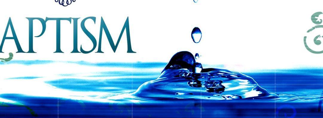 Baptism                   Sunday, August 5th